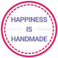 Hapiness is Handmade
