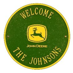 Whitehall Products John Deere Round Welcome Standard Wall 1 Line Plaque - iQHomeProducts America Furniture, Personalized Plaques, Whitehall Products, Paint Finishes, Wall Plaques, American Made, Welcome, Xmas Ideas, Gift Ideas