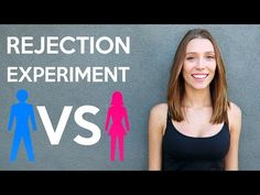 Rejection Experiment: Guys VS Girls - YouTube