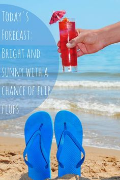 31bb0fc5ebeca Bright and sunny with a chance of flip flops! Beach Bum