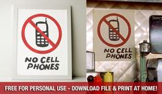 Free No Cell Phones Sign from Luke's Diner
