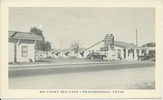 Rio Court and Cafe Postcard. Weatherford Texas, Walking Tour, Motel, Old Pictures, Cabins, Rio, Tours, History, Photos