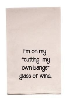 ellembee Home Getting Bangs Tea Towel Haha Funny, Funny Memes, Hilarious, Jokes, Funny Sayings, Funny Shit, Sarcastic Quotes, Quotable Quotes, In Vino Veritas