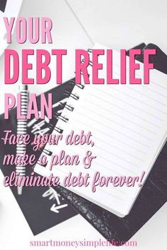 Your debt relief plan: face your debt, make a plan & eliminate debt forever | A debt relief plan sounds simple, doesn't it? And, from a practical point of view, it is. What's not so simple is maintaining your focus and motivation. Commitment and belief are the keys to your success. Always. In all things. Now it's time to apply them to eliminating your debt. #DebtReliefPlan - Smart Money, Simple Life