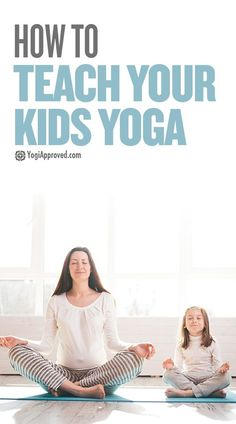 We know that yoga has many benefits for adults. But what about for kids? Do you really need to teach your kids yoga? The short answer: yes.
