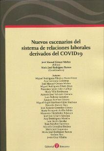 Nuevos escenarios del sistema de relaciones laborales derivados del COVID19 / José Manuel Gómez Muñoz Bomarzo, 2021 Personalized Items, Relationships