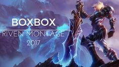 [Fixed]BoxBox Montage 2017 | Best Riven Plays | League of Legends https://www.youtube.com/watch?v=LGMtWzyNFV4 #games #LeagueOfLegends #esports #lol #riot #Worlds #gaming