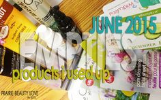 Prairie Beauty: EMPTIES: Products I Used Up June 2015