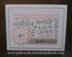 Craft With Julie: Seasonal Expressions 1 Blog Hop.  Close to My Heart.  Sugar Rush.  Sprinkled with Love.  Card.
