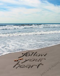 Follow Your Heart Sand Writing by BeachBabyKisses on Etsy, $10.00