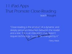 11-apps-promote-close-reading-of-a-text from teachthought