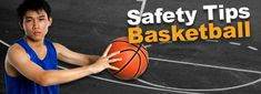 Odds are children around you are obsessed with basketball right now. Take a look at these safety tips specifically made for basketball. Prevent injuries, stay in the game!