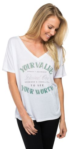 """""""Your value doesn't decrease based on someone's inability to see your worth."""" // Show others that they have worth and value with this cute v-neck that donates to Not Today Coalition to build schools for children in India!"""