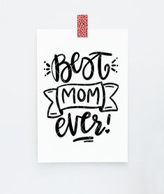 Best Mom Ever! mothers day .svg design .svg, .dxf (both vector) and .png file included. cut file, mothers day, svg, dxf, png, mothers day card, mothers day svg. hand lettered, cirsive, script, svg, best mom ever svg, mom card, mothers day gift, silhouette, cricut project, mothers day