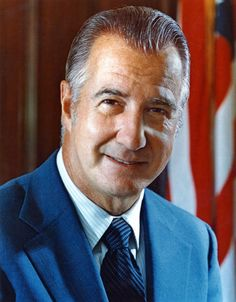 Spiro Agnew, 39th Vice President (1969- 1973) under 37. President Richard Nixon and the 55th Governor of Maryland.