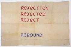 Louise Bourgeois, Rejection.