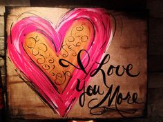 i love you mom I Love You More hand-painted canvas art by DesignsbyDarlaT on Etsy Hand Painted Canvas, Diy Canvas, Canvas Art, Canvas Paintings, Canvas Crafts, Canvas Ideas, Paint And Sip, Heart Art, Heart Collage