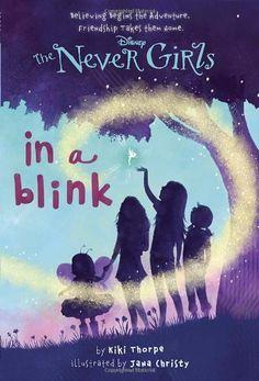 Never Girls #1: In a Blink (Disney Fairies) (A Stepping Stone Book(TM)) by Kiki Thorpe, http://www.amazon.com/dp/0736427945/ref=cm_sw_r_pi_dp_1kafrb0FXVTD3
