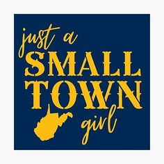 West Virginia University, Small Town Girl, State Map, Small Towns, Blue Shirts, Prints, Stickers, Decals