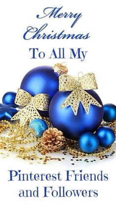 ❊ Blue Christmas memories ❊ / Wishing All My Pinterest Friends and Followers  A Very Merry Christmas