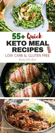 55+ Quick Keto Meal Recipes (Low Carb & Gluten Free)- These easy keto recipes will spice up your meals whether it's lunch, dinner or even breakfast. If you are on a ketogenic diet, trying new easy recipes is crucial so you aren't stuck in a meal rut of eating the same few dishes over and over. via @healyeatsreal