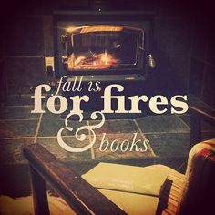 Reading by the fire, what's better than that? http://www.pinterest.com/lilyslibrary/