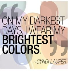 -Cyndi Lauper