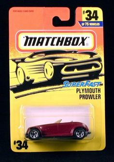 PLYMOUTH PROWLER * PURPLE * Superfast Series MATCHBOX 1997 Basic Die-Cast Vehicle (#34 of 75) by Mattel. $8.88. PLYMOUTH PROWLER * PURPLE * Superfast Series MATCHBOX 1997 Basic Die-Cast Vehicle (#34 of 75). Ages 3+. From Mattel. Vehicle measures approximately 3 inches long.. ORIGINALLY RELEASED IN 1997 - RETIRED / OUT OF PRODUCTION. MATCHBOX® Car Collection: Contemporary, classic Matchbox® die-cast vehicle that offer great detail just for kids. Any Matchbox® veh...
