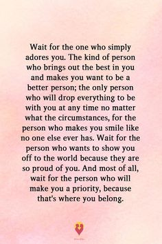 I Will Wait For Someone who Cares about Me and My Feelings Not Make Me His Second Choice After The Fact. Great Quotes, Quotes For Him, Quotes To Live By, Me Quotes, Motivational Quotes, Inspirational Quotes, Thankful For You Quotes, Words Quotes, Wise Words