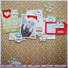 #Papercraft #Scrapbook #Layout.  All I Want For Christmas Is You!