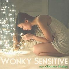 """Check out """"2015 Christmas Mixtape"""" by Wonky Sensitive on Mixcloud"""