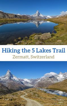 Hiking the Five Lakes Trail in Zermatt- See Unforgettable Views of the Matterhorn Zermatt, Switzerland Itinerary, Switzerland Vacation, Europe Travel Tips, Travel Destinations, Hiking Europe, Cool Places To Visit, Places To Travel, Journey