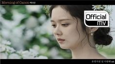 [MV New Release] A Yeon Baek - Morning of canon (OST for Fated to love you)