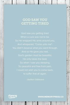 God saw you getting tired - Author Unknown. A collection of religious funeral poems that help guide us in our grieving. Curated by Memory Press, creators of beautiful, uplifting, and memorable funeral programs The Words, Funeral Quotes, Funeral Verses, Funeral Prayers, Motto, Miss You Dad, Memorial Poems, Funeral Memorial, Funeral Planning