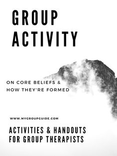 My Group Guide- Group Activity on Core Beliefs & Cognitive Distortions