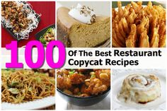 100 Of The Best Restaurant Copycat Recipes - http://www.hometipsworld.com/100-of-the-best-restaurant-copycat-recipes.html