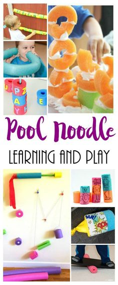 Pool Noodle Learning and Play Activities. Fun Ideas for kids to play with after school.