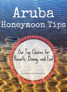 Aruba Honeymoon Tips: We suggest the best resorts, dining, and food options here - http://www.adventuresplanned.com/2013/03/11/aruba-one-happy-island-for-honeymoons-and-weddings/
