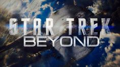 Movie Review: Star Trek Beyond   Going Beyond