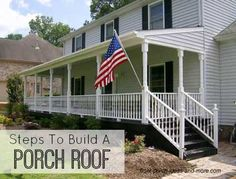 Steps to build a porch roof: http://www.front-porch-ideas-and-more.com/building-a-porch-roof.html #diy #tutorial