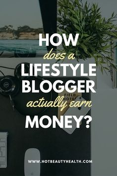 Ever wondered how lifestyle bloggers make money? This post explains all the different ways they do to make a full-time income from home.