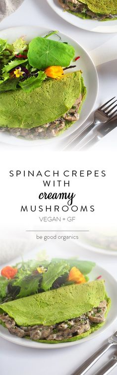Spinach Crepes with Creamy Mushrooms #breakfast #healthy