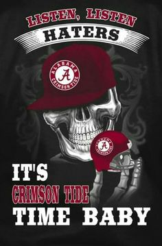 Listen, Listen Haters It's Crimson Tide Time Baby Roll Tide Alabama, Alabama Crimson Tide Logo, Crimson Tide Football, Alabama Baby, Alabama Football Funny, College Football Teams, Sports Teams, American Football