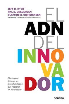 Resumen con las ideas principales del libro 'El ADN del innovador', de Jeff Dyer, Hal Gregersen y Clayton M. Christensen. Claves para dominar las 5 habilidades que necesitan los innovadores. Ver aquí: http://www.leadersummaries.com/resumen/el-adn-del-innovador