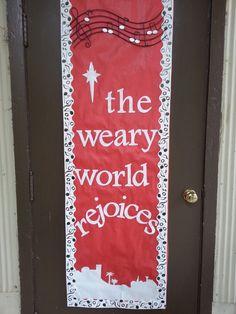 "Christmas bulletin board ""the weary world rejoices"" Catholic Bulletin Boards, December Bulletin Boards, Christian Bulletin Boards, Bulletin Board Design, Teacher Bulletin Boards, Winter Bulletin Boards, Classroom Bulletin Boards, Christmas Classroom Door, Christmas Themes"