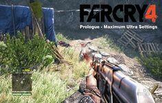 Far Cry 4 Prologue | Maximum Ultra Settings Gameplay | Nvidia GTX 760 | HD 1080p