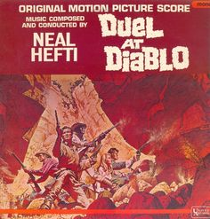 Neal Hefti - Duel At Diablo (Original Soundtrack 1966)