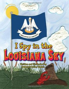 I Spy in the Louisiana Sky  by Deborah Kadair