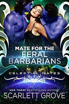 Mate For The Feral Barbarians (Celestial Mates), http://www.amazon.com/dp/B01MDJETN0/ref=cm_sw_r_pi_awdm_x_hD-fyb1F2CR2Q