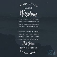 VERSE OF THE DAY via @youversion  If any of you lacks wisdom let him ask of God who gives to all liberally and without reproach and it will be given to him. But let him ask in faith with no doubting for he who doubts is like a wave of the sea driven and tossed by the wind. James 1:5-6 NKJV  http://ift.tt/1H6hyQe  Facebook/smpsocialmediamarketing  Twitter @smpsocialmedia